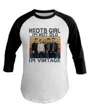 Nkotb Girl Im Not Old Im Vintage Shirt Baseball Tee thumbnail