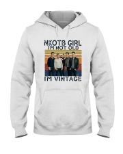 Nkotb Girl Im Not Old Im Vintage Shirt Hooded Sweatshirt thumbnail
