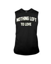 Nothing Left To Love Shirt Sleeveless Tee thumbnail