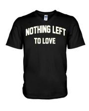 Nothing Left To Love Shirt V-Neck T-Shirt thumbnail