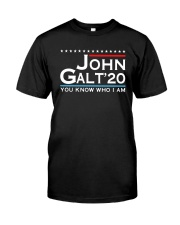 John Galt '20 You Know Who I Am Shirt Classic T-Shirt front