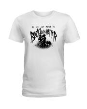 Tiger All Lives Cant Matter Till Black Lives Shirt Ladies T-Shirt thumbnail