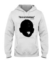 This Is Not Streetwear Shirt Hooded Sweatshirt tile