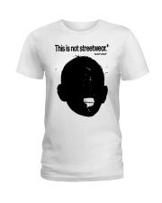 This Is Not Streetwear Shirt Ladies T-Shirt tile