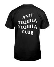 Sharps Anti Tequila Tequila Club Shirt Classic T-Shirt back