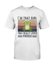 Vintage Im That Girl That Really Loves Frog Shirt Classic T-Shirt front