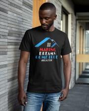 Patriotic Making Dreams Come True Realtor Shirt Classic T-Shirt apparel-classic-tshirt-lifestyle-front-41-b