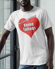 Weil Reine Haut Reinhaut Keine Tattoos Shirt Classic T-Shirt apparel-classic-tshirt-lifestyle-front-39