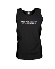 We'll Be A Fine Line We'll Be Alright Shirt Unisex Tank thumbnail
