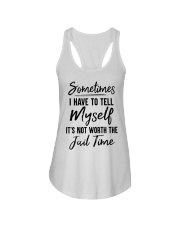 Sometimes I Have To Tell Myself Shirt Ladies Flowy Tank thumbnail