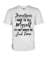 Sometimes I Have To Tell Myself Shirt V-Neck T-Shirt thumbnail