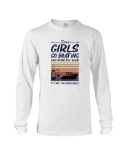 Vintage Some Girl Go Boating And Drink Much Shirt Long Sleeve Tee thumbnail