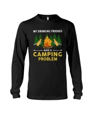 Beers My Drinking Friends Have A Camping Shirt Long Sleeve Tee tile