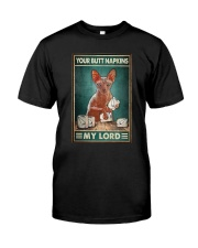 Cat Your Butt Napkins My Lord Shirt Classic T-Shirt front