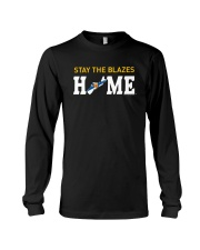 Stay The Blazes Home T Shirt Long Sleeve Tee thumbnail