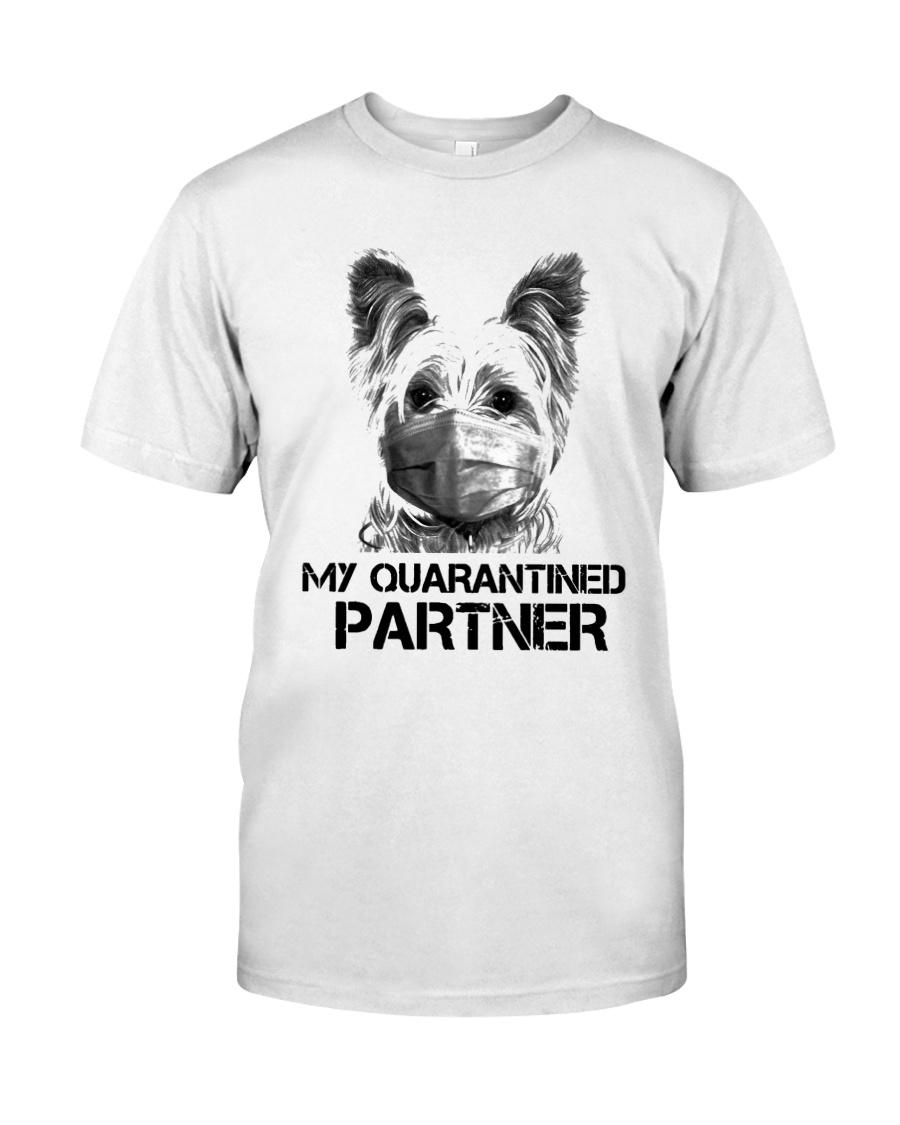 Yorkshire Terrier My Quarantine Partner Shirt Classic T-Shirt
