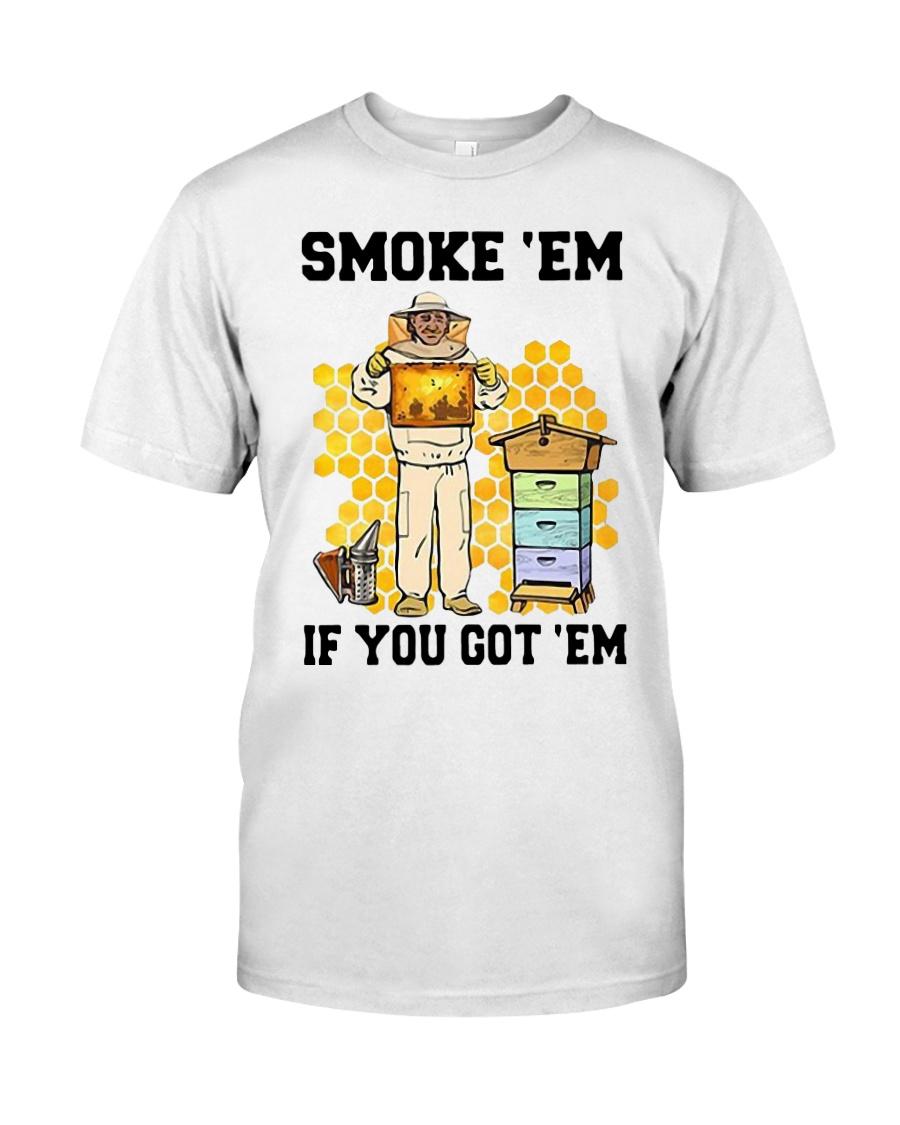 Honey Smoke Em If You Got Em Get The Shirt Classic T-Shirt