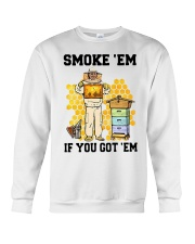 Honey Smoke Em If You Got Em Get The Shirt Crewneck Sweatshirt thumbnail