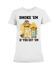 Honey Smoke Em If You Got Em Get The Shirt Premium Fit Ladies Tee thumbnail