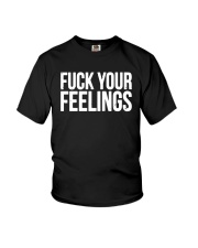 Trump 2020 Fuck Your Feelings Shirt Youth T-Shirt tile