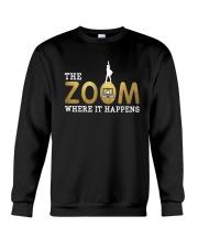 Teacher The Zoom Where It Happens Shirt Crewneck Sweatshirt thumbnail