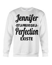 Jennifer Est La Preuve Que La Perfection Shirt Crewneck Sweatshirt thumbnail