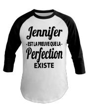 Jennifer Est La Preuve Que La Perfection Shirt Baseball Tee thumbnail