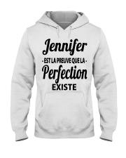 Jennifer Est La Preuve Que La Perfection Shirt Hooded Sweatshirt thumbnail