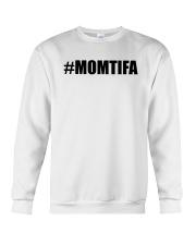 Momtifa Shirt Crewneck Sweatshirt thumbnail