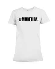 Momtifa Shirt Premium Fit Ladies Tee thumbnail