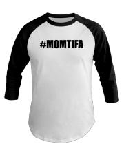 Momtifa Shirt Baseball Tee thumbnail