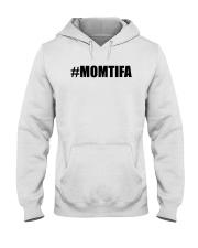 Momtifa Shirt Hooded Sweatshirt thumbnail