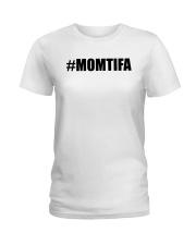 Momtifa Shirt Ladies T-Shirt thumbnail