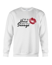 I'm A Nurse And I'm A Savage Shirt Crewneck Sweatshirt thumbnail