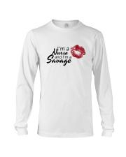 I'm A Nurse And I'm A Savage Shirt Long Sleeve Tee thumbnail