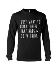 Drink Coffee Take Naps Go to China Long Sleeve Tee thumbnail
