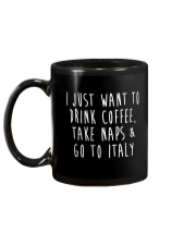 Drink Coffee Take Naps Go to Italy Mug back