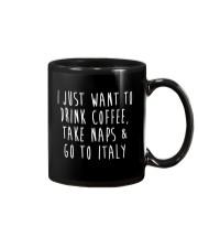 Drink Coffee Take Naps Go to Italy Mug thumbnail