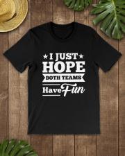 I Just Hope Both Teams Have Fun Shirts Classic T-Shirt lifestyle-mens-crewneck-front-18