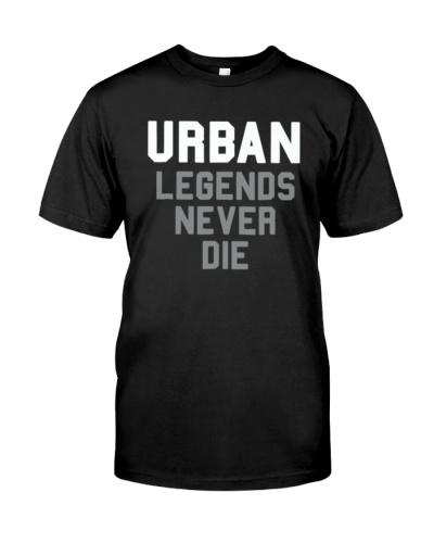 Urban Legends Never Die Tee Shirt