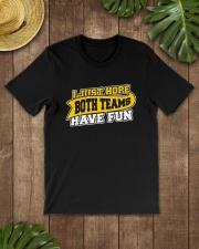 Women I Just Hope Both Teams Have Fun Shirt Classic T-Shirt lifestyle-mens-crewneck-front-18