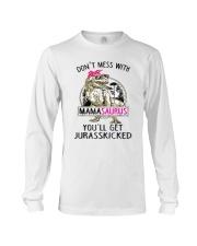 Don't Mess With Mamasaurus Tee Shirt Long Sleeve Tee thumbnail
