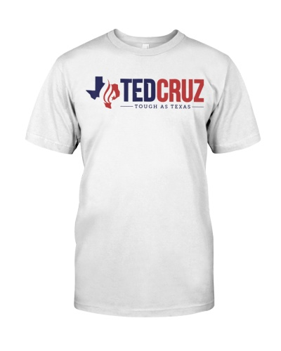 Ted Cruz Tough as Texas T-Shirt