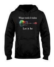 Whisper Words Of Wisdom Let It Be TShirt Hooded Sweatshirt thumbnail