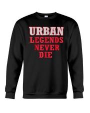 Urban Legends Never Die Unisex T-Shirt Crewneck Sweatshirt thumbnail