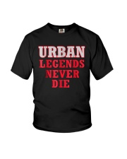 Urban Legends Never Die Unisex T-Shirt Youth T-Shirt thumbnail