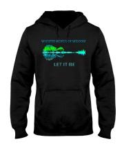 Whisper Words Of Wisdom Let It Be T-Shirt Hooded Sweatshirt thumbnail