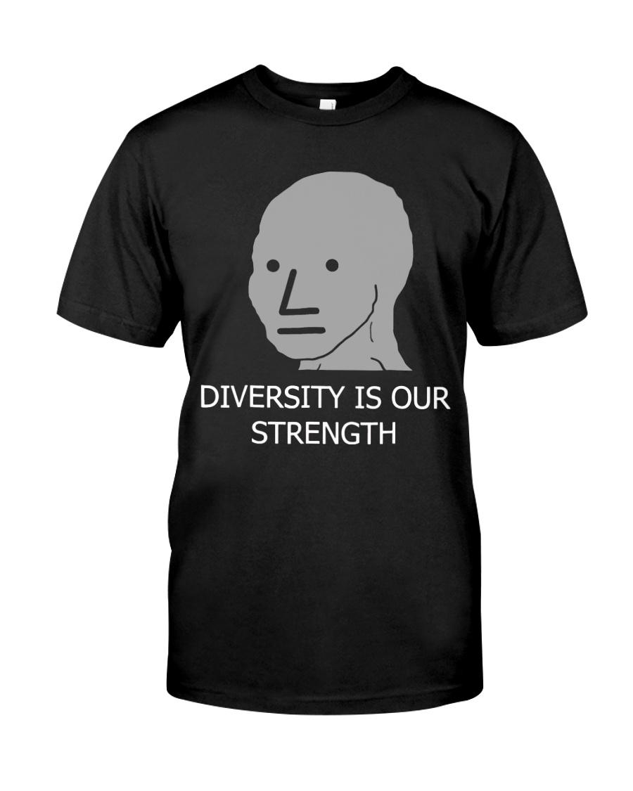 Diversity is Strength NPC Meme Shirt Classic T-Shirt