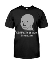 Diversity is Strength NPC Meme Shirt Classic T-Shirt front