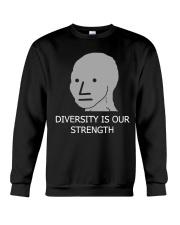 Diversity is Strength NPC Meme Shirt Crewneck Sweatshirt thumbnail
